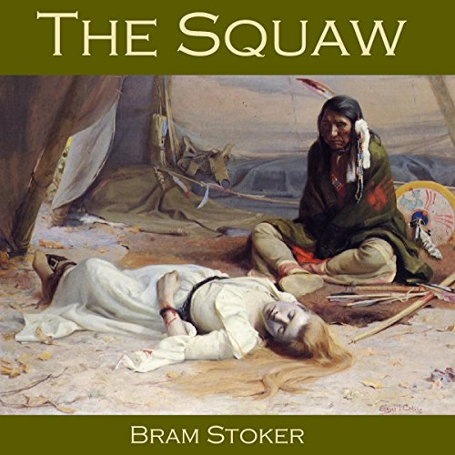 The Squaw audiobook cover art
