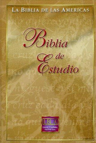 Compare Textbook Prices for LA Biblia De Las Americas: Biblia De Estudio Spanish Edition  ISBN 9781581350784 by Lockman Foundation