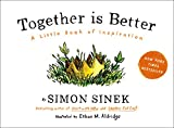 Together Is Better - A Little Book of Inspiration