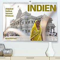 INDIEN Allahabad Haridwar Varanasi Vrindavan (Premium, hochwertiger DIN A2 Wandkalender 2022, Kunstdruck in Hochglanz): Impressionen einer Fotoreise zu heiligen Orten am Ganges. (Monatskalender, 14 Seiten )