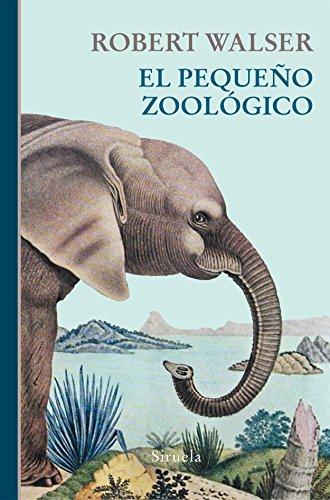 El pequeño zoológico: 356 (Libros del Tiempo)