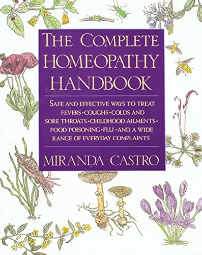 Compare Textbook Prices for Complete Homeopathy Handbook Us ed. Edition ISBN 9780312063207 by Castro, Miranda