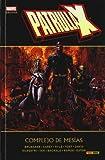 Patrulla-X. Complejo De Mesías (Marvel Deluxe)...