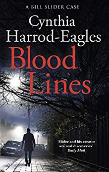 Blood Lines: A Bill Slider Mystery (5) by [Cynthia Harrod-Eagles]