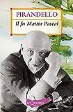 Il fu Mattia Pascal (Nuovi acquarelli)