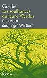 Les souffrances du jeune Werther/Die Leiden des jungen Werther - Gallimard - 01/01/2011
