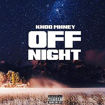 Off Night