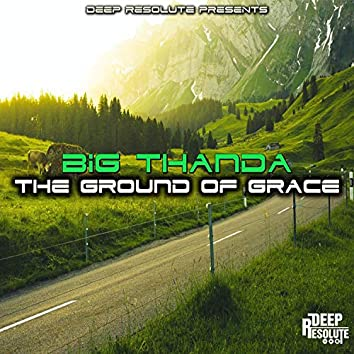 The Ground Of Grace
