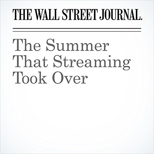 The Summer That Streaming Took Over audiobook cover art