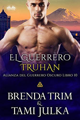 El Guerrero Truhan de Brenda Trim