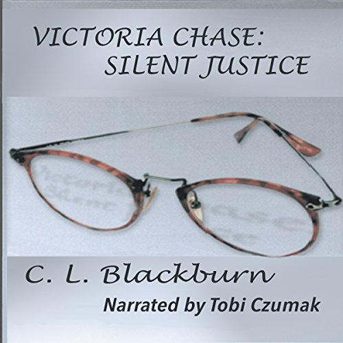Victoria Chase: Silent Justice  By  cover art