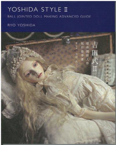 YOSHIDA ESTILO II / Guia Avançado para criação de bonecas articuladas