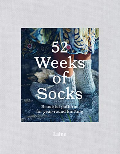 52 Weeks of Socks: Beautiful patterns for year-round knitting
