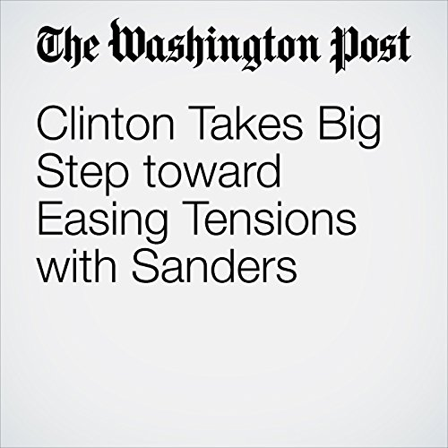 Clinton Takes Big Step toward Easing Tensions with Sanders cover art