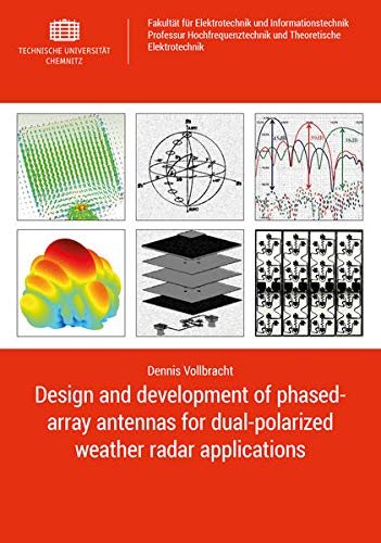 Design and development of phased-array antennas for dual-polarized weather radar applications