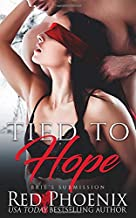 Tied to Hope (Brie's Submission)