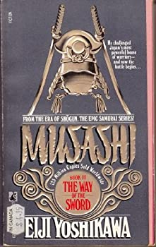 Paperback The Way of the Sword: Musashi Book 3 Book