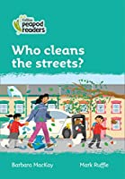 Level 3 – Who cleans the streets? (Collins Peapod Readers)
