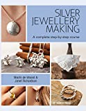 Silver Jewellery Making: A complete step-by-step course (Eng