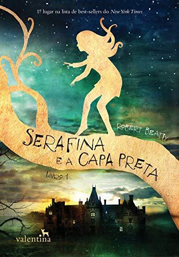 Serafina e a Capa Preta: 1