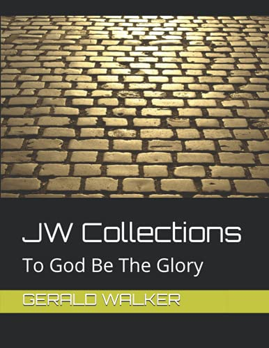 JW Collections: To God Be The Glory