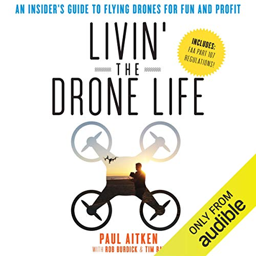 Livin' the Drone Life audiobook cover art
