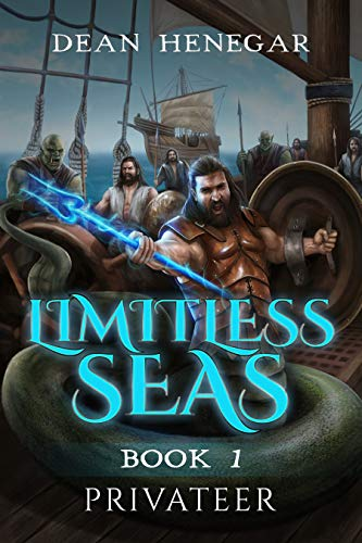 Limitless Seas Book 1: Privateer (A LitRPG Adventure) (English Edition)