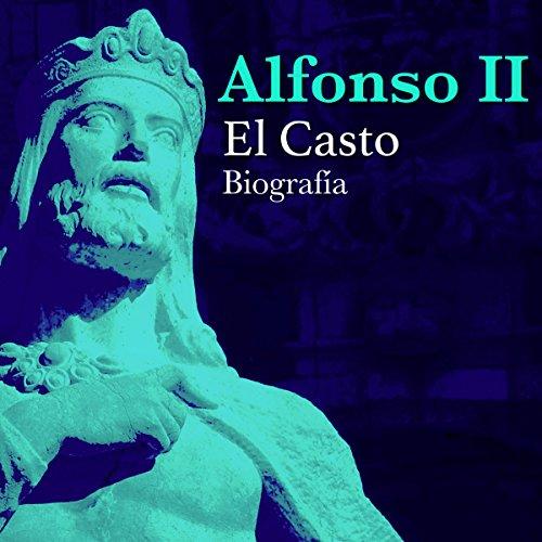 Alfonso II [Spanish Edition]  Audiolibri