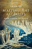 Mapping the Afterlife: From Homer to Dante