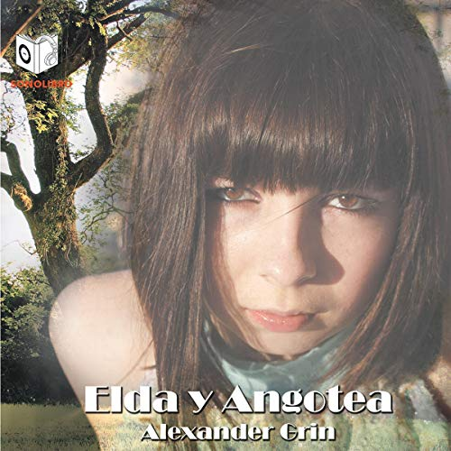 Elda y Angotea [Elda and Angotea] audiobook cover art