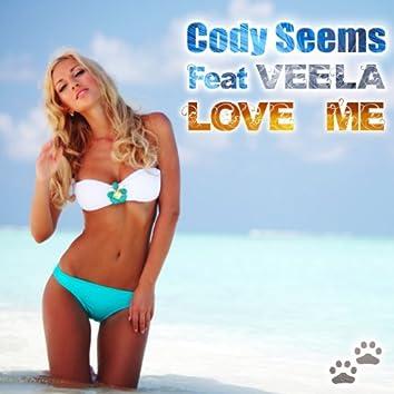 Love Me (feat. Veela)