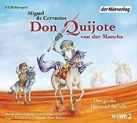 Don Quijote von der Mancha: Das grosse Hoerspiel fuer alle