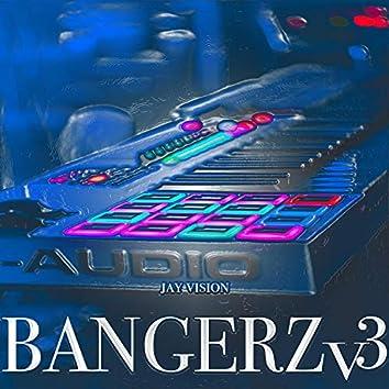 Bangerz, Vol. 3