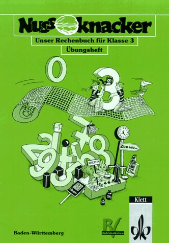 Nussknacker, Ausgabe B für Baden-Württemberg, neue Rechtschreibung, 3. Schuljahr