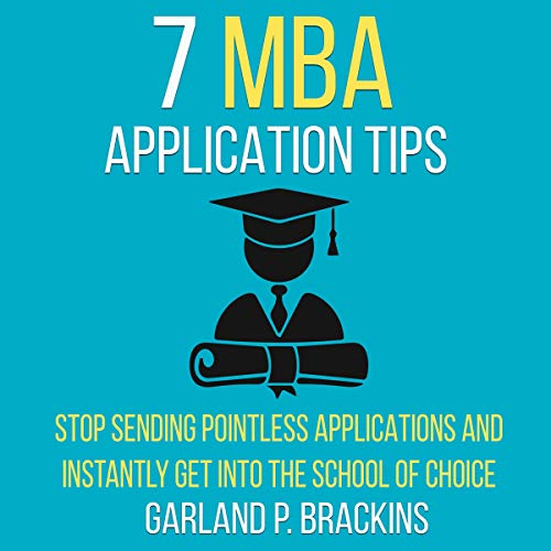 Seven MBA Application Tips audiobook cover art