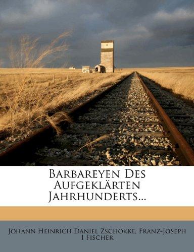 Johann Heinrich Daniel Zschokke: Barbareyen des aufgeklärten