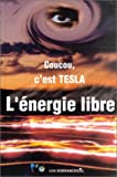 Coucou, c'est Tesla l'énergie libre