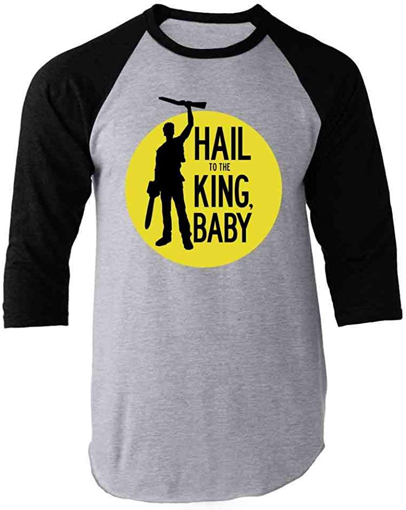 Hail to The King Baby Ash Deadites Funny Horror Raglan Baseball Tee Shirt