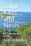 Saint Kitts and Nevis: My Travel Planner & Journal