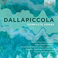 Dallapiccola: Complete Songs by Alda Caiello