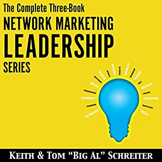 The Complete Three-Book Network Marketing Leadership Series                   Auteur(s):                                                                                                                                 Tom
