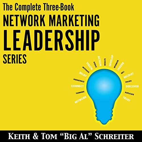 The Complete Three-Book Network Marketing Leadership Series                   By:                                                                                                                                 Tom