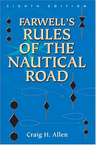 Farwells Rules of the Nautical Road