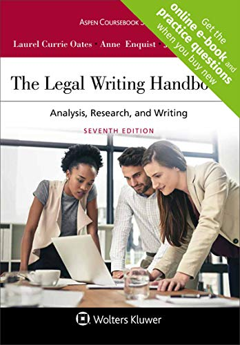Compare Textbook Prices for The Legal Writing Handbook: Analysis, Research, and Writing Aspen Coursebook 7 Edition ISBN 9781454895282 by Laurel Currie Oates,Anne Enquist,Jeremy Francis