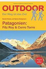 Patagonien: Fitz Roy & Cerro Torre (Der Weg ist das Ziel) Taschenbuch