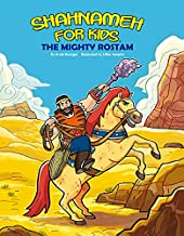 Shahnameh For Kids - The Mighty Rostam