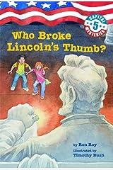 Capital Mysteries #5: Who Broke Lincoln's Thumb? Kindle Edition