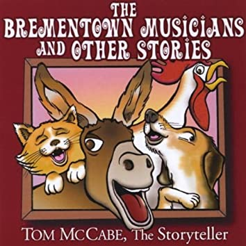 THE BREMENTOWN MUSICIANS AND OTHER STORIES