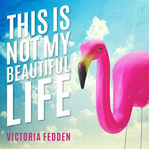 This Is Not My Beautiful Life audiobook cover art