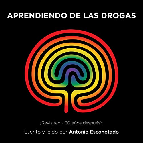 Aprendiendo de las drogas [Learning from Drugs] audiobook cover art